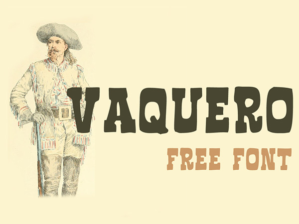 1.Free Font Of The Day  Vaquero FF