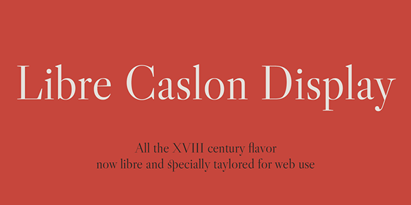 1.Libre Caslon Display