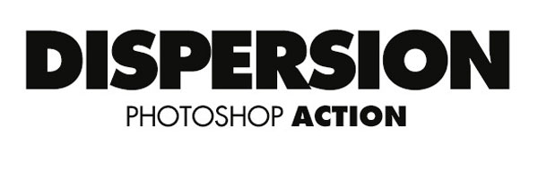 1.Dispersion Photoshop Action